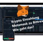 Bittrex: Kryptowährungen einzahlen von MetaMask. wie geht das?
